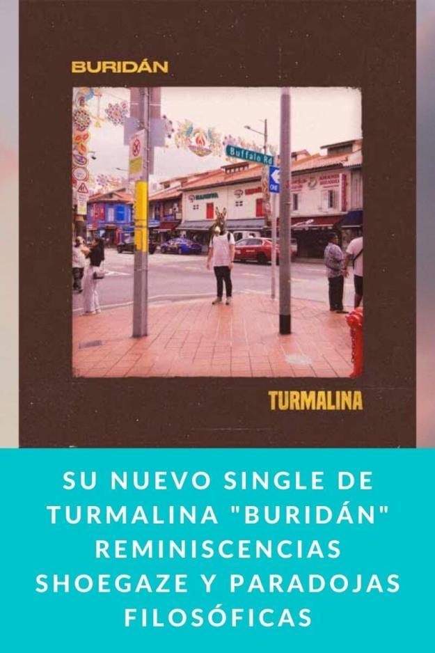 Su nuevo single de TURMALINA «Buridán» reminiscencias shoegaze y paradojas filosóficas