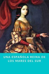 Una española reina de los mares del sur