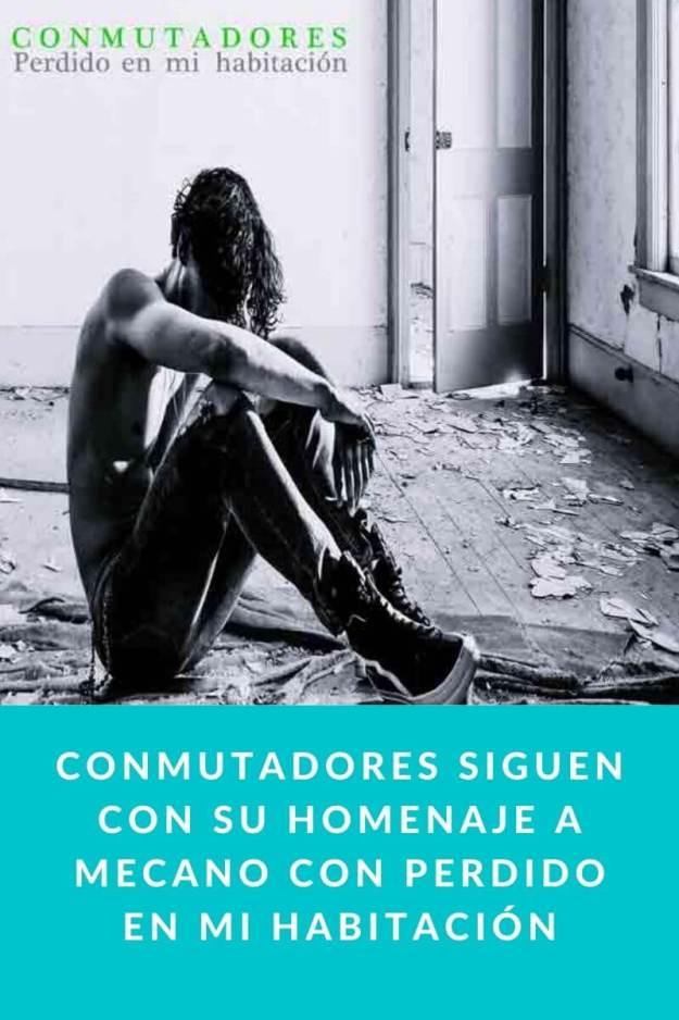 CONMUTADORES siguen con su homenaje a Mecano con Perdido en mi Habitación