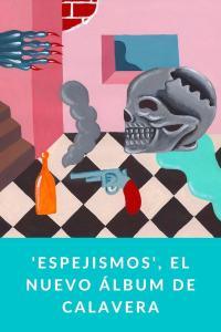 'Espejismos', el nuevo álbum de Calavera