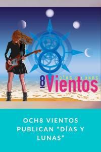 """Och8 Vientos publican """"Días y lunas"""""""