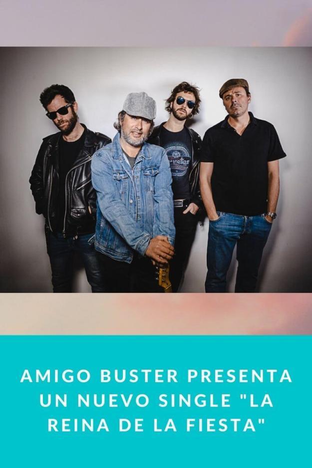 Amigo Buster presenta un nuevo single «La Reina de la Fiesta»