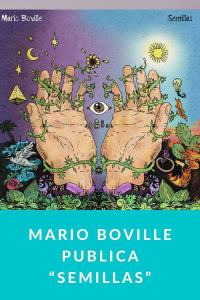 "Mario Boville publica ""Semillas"""