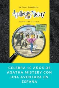 Celebra 10 años de Agatha Mistery con una aventura en España