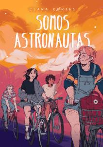 Somos astronautas - Clara Cortés