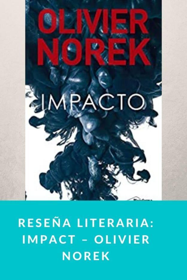 Reseña literaria: Impact – Olivier Norek