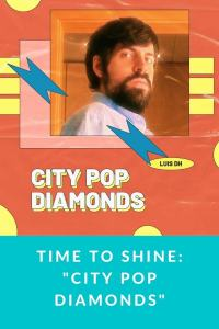 "Time to shine: ""City Pop Diamonds"""