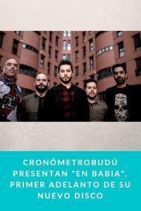 """Cronómetrobudú presentan """"En Babia"""", primer adelanto de su nuevo disco"""