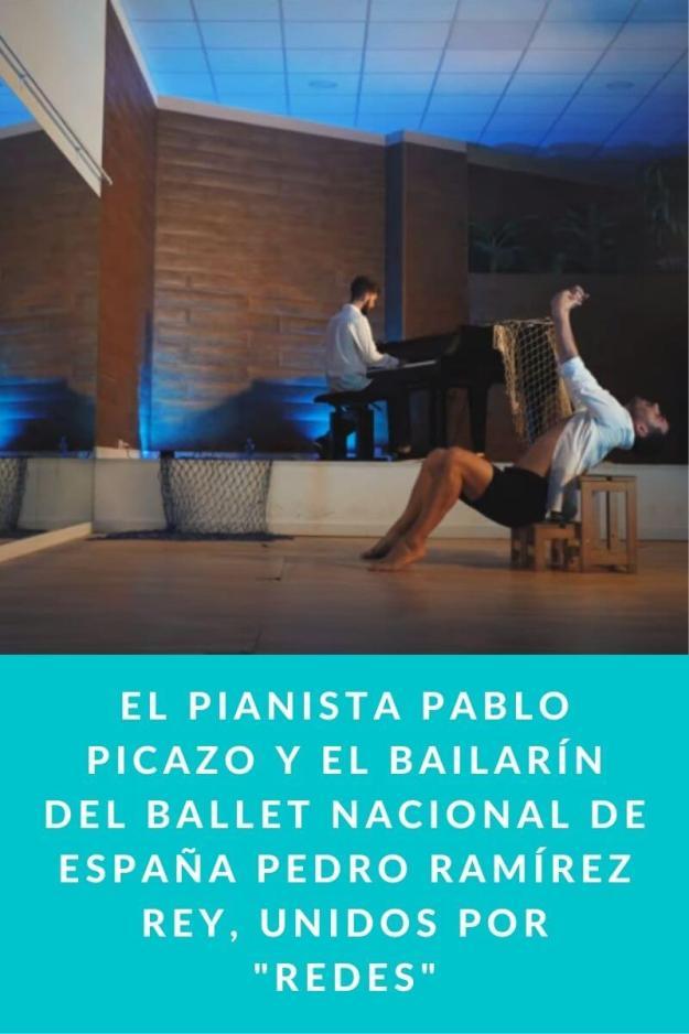 El pianista Pablo Picazo y el bailarín del Ballet Nacional de España Pedro Ramírez Rey, unidos por «Redes»