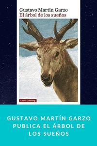 Gustavo Martín Garzo publica El árbol de los sueños