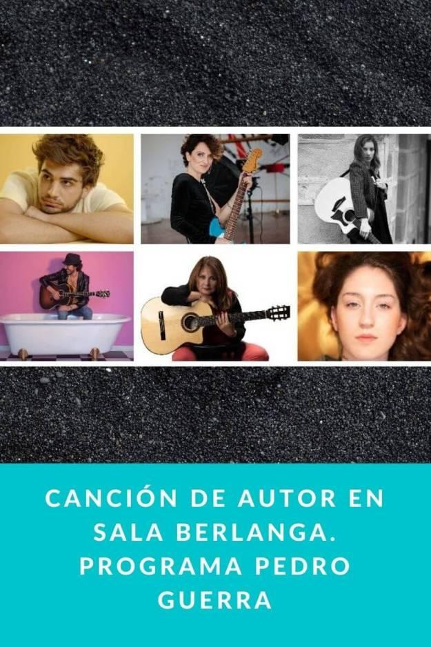 Canción de autor en Sala Berlanga. Programa Pedro Guerra