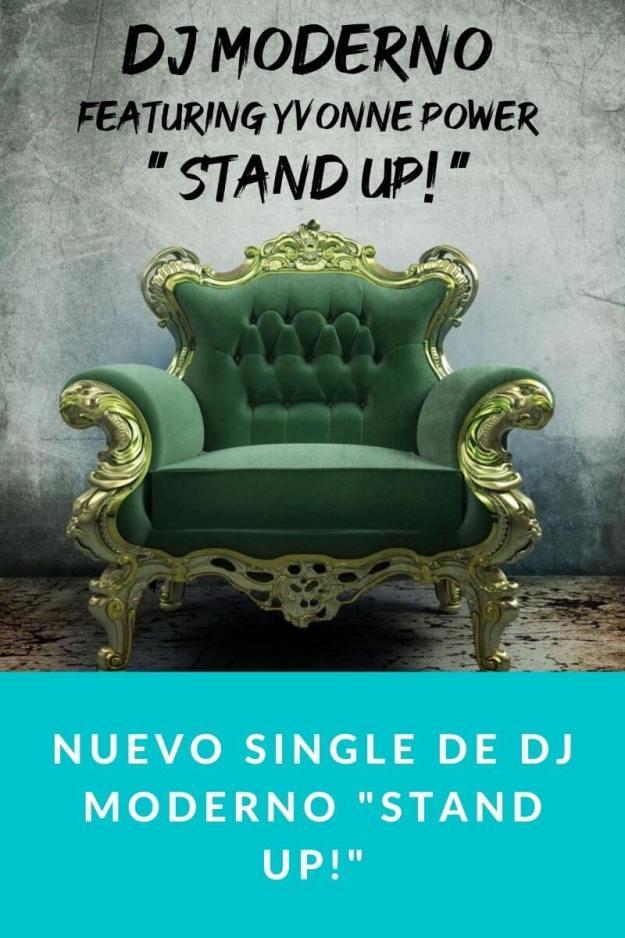 Nuevo single de DJ MODERNO «STAND UP!»