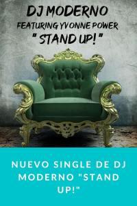 "Nuevo single de DJ MODERNO ""STAND UP!"""