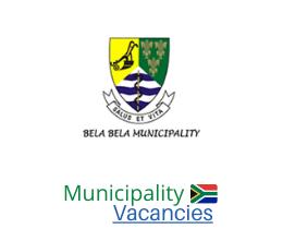 Bela-Bela Local municipality vacancies 2021 | Bela-Bela Local vacancies | Limpopo Municipality