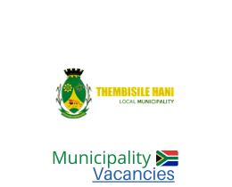 Thembisile Hani Local municipality vacancies 2021 | Thembisile Hani Local vacancies | Mpumalanga Municipality
