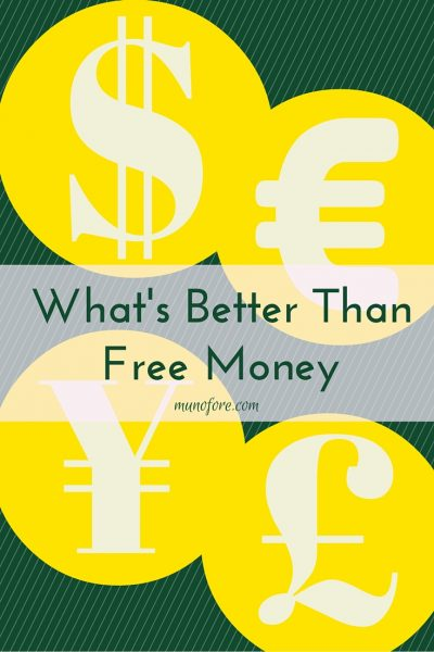 What's Better Than Free Money