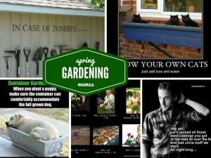 Funny Spring Gardening meme collage