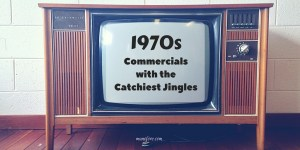 Five 1970s TV Commercials with the Catchiest Jingles