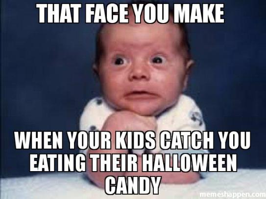 that-face-you-make-when-your-kids-catch-you-eating-their-halloween-candy-meme-30524