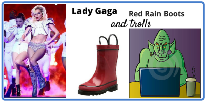 Lessons on self acceptance from Lady Gaga, red rain boots, trolls and bullies.