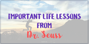 person jumping silhouetted by sunset with text Important life lessons from Dr. Seuss