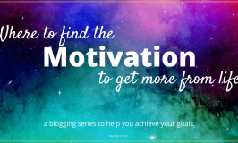 How to find the motivation to get more from life