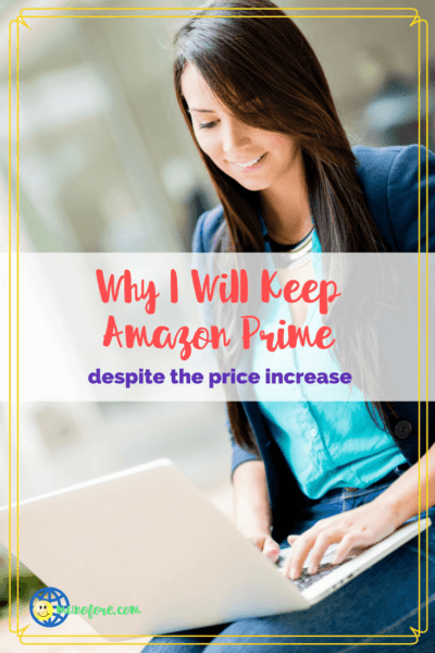 """woman typing on laptop with text overlay """"Why I will keep Amazon Prime despite the price increase."""""""