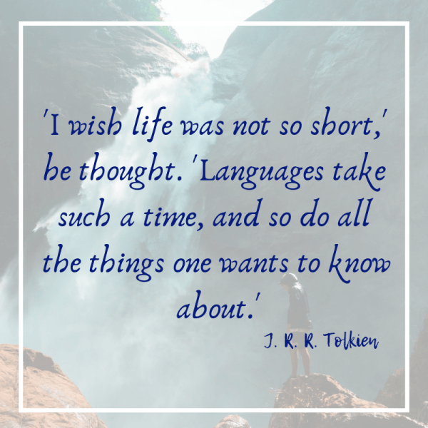 I wish life was not so short quote from Tolkien