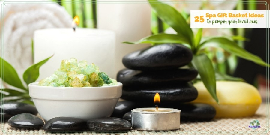 "candles plants and rocks for a day spa with text overlay ""25 Spa Gift Basket Ideas to pamper your loved ones"""