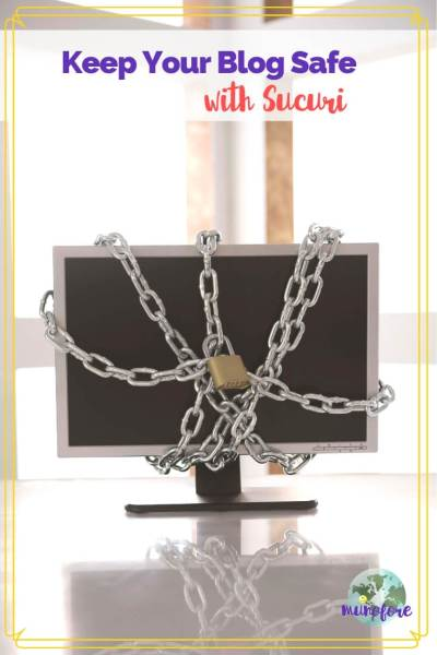 """computer monitor on a desk covered in chains with a lock and text overlay """"Keep Your Blog Safe with Sucuri"""""""