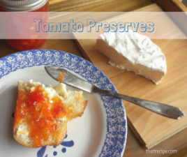 Tomato Preserves with lemon and ginger