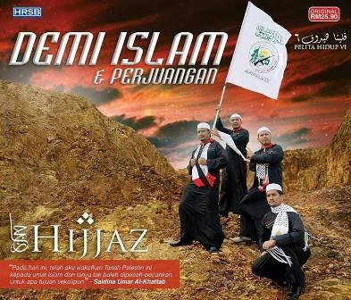Pelita Hidup 6: Demi Islam & Perjuangan - Hijjaz