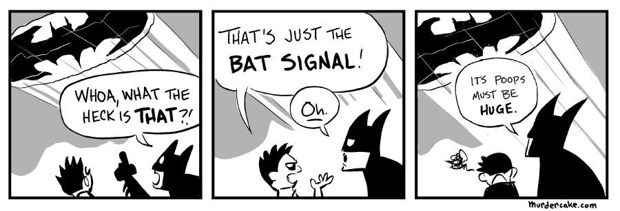 I'm the GOD DUMB BATMAN!