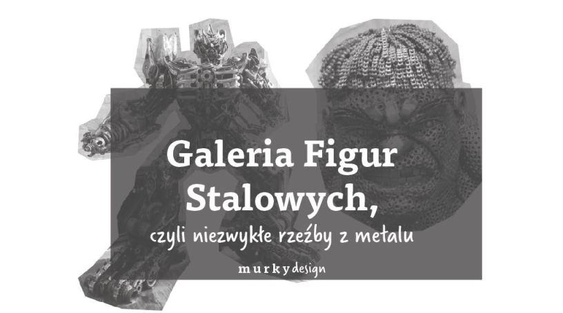 galeria figur stalowych wystawa