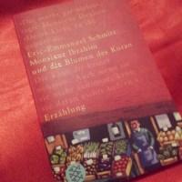 Éric-Emmanuel Schmitt - Monsieur Ibrahim und die Blumen des Koran