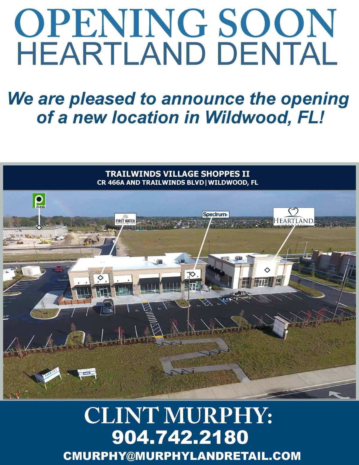 Opening Soon Heartland Dental, Wildwood, FL