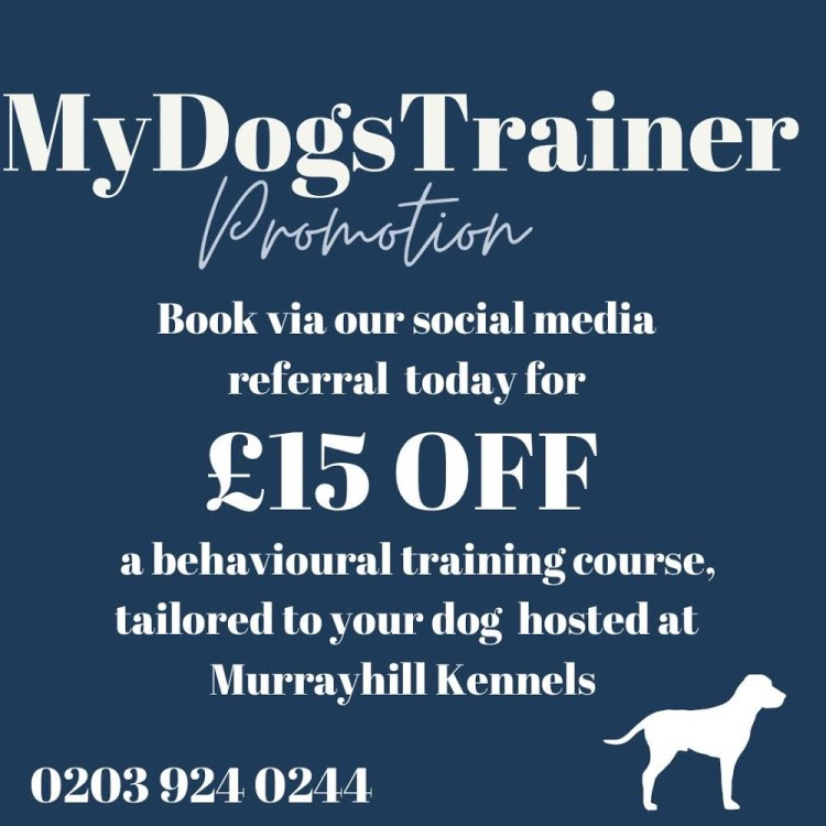 £15 off training booked through Murrayhill Kennels