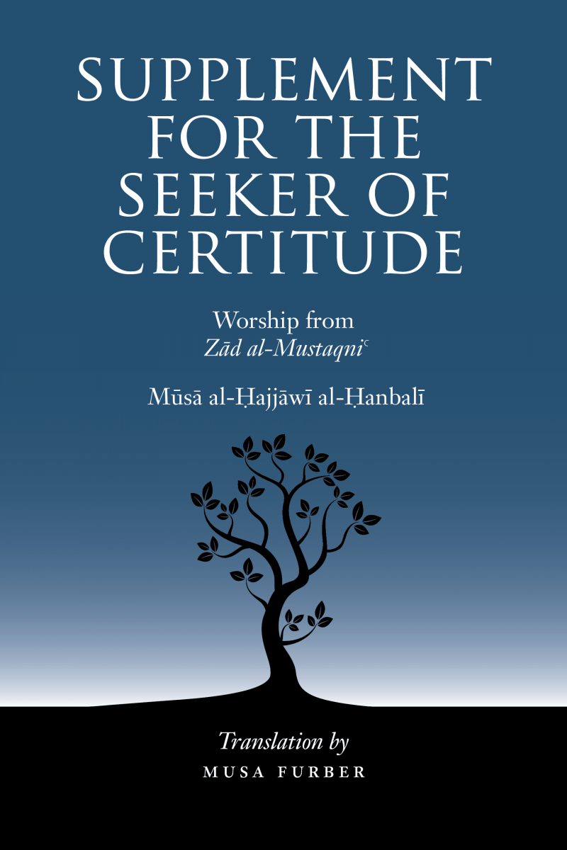 Why another Ḥanbalī fiqh book? Why now? – Musa Furber