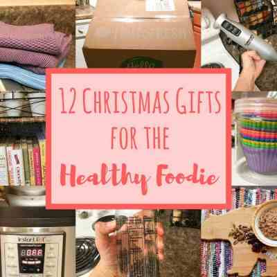 12 Christmas Gift Ideas for the Healthy Foodie