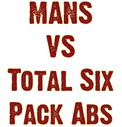 What's The Difference Between MANS and Total Six Pack Abs?