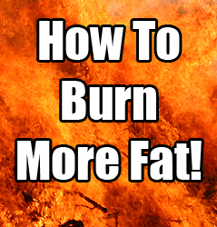 How To Burn More Fat During Your Workout
