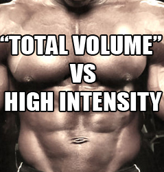 Total Volume or High Intensity For Best Muscle Gains?