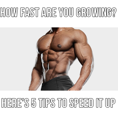 How Fast Are You Building Muscle? 5 Tips To Grow Faster