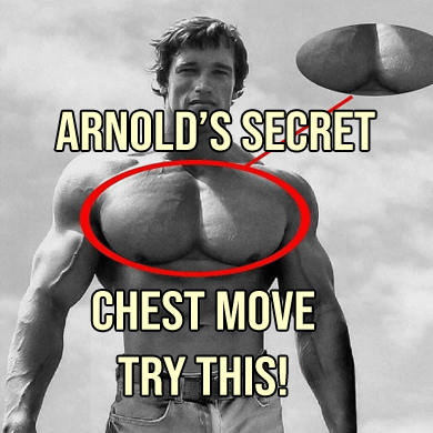 ARNOLD'S SECRET CHEST MOVE. TRY THIS!