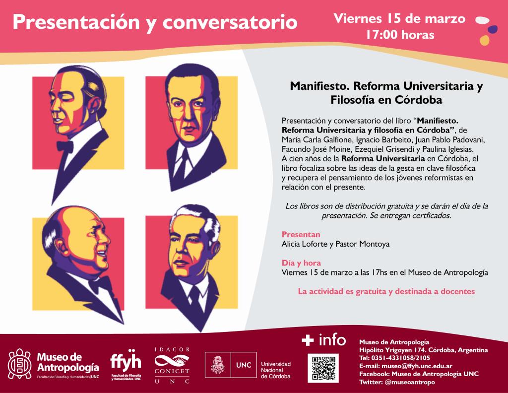 """Conversatorio y presentación de libro:  """"Manifiesto. Reforma Universitaria y Filosofía en Córdoba"""""""