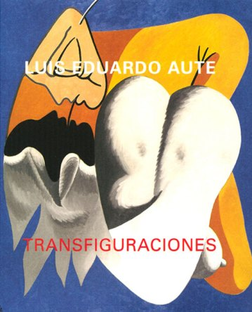 Luis Eduardo Aute. Transfiguraciones. Catálogos museo Gustavo de Maeztu