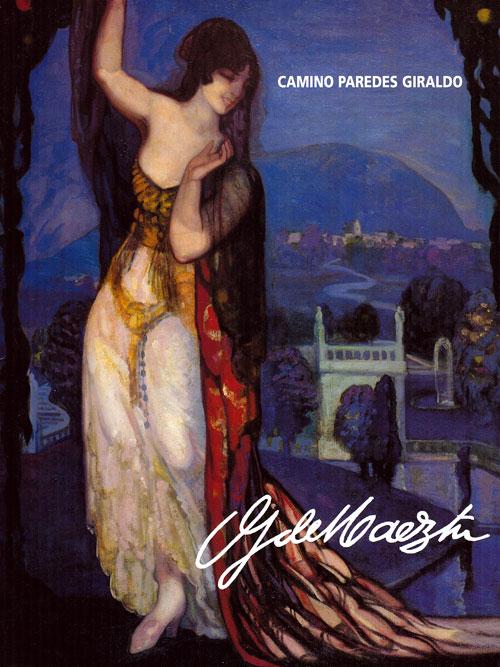 Gustavo de Maeztu. Camino Paredes. Publicaciones Museo Gustavo de Maeztu