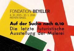 Fondation Beyeler: Auf der Suche nach 0,10 – Die letzte futuristische Ausstellung der Malerei