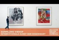 Die Sammlung Viehof in den Deichtorhallen und der Sammlung Falckenberg
