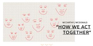 Lauren McCarthy und Kyle McDonald, How We Act Together,